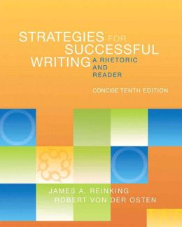 Strategies for Successful Writing, Concise Edition: A Rhetoric and Reader with NEW MyWritingLab Access Code Card