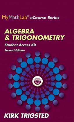 MyMathLab for Trigsted Algebra and Trigonometry -- Access Kit