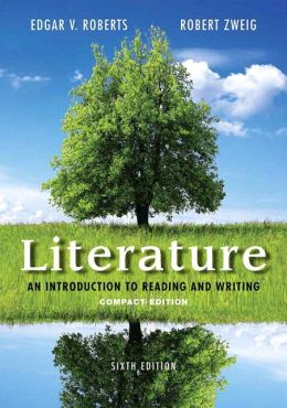 Literature: An Introduction to Reading and Writing, Compact Edition Plus 2014 MyLiteratureLab -- Access Card Package