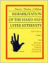 Hunter, Mackin & Callahan's Rehabilitation of the Hand and Upper Extremity: 2-Volume Set