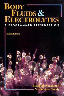 Body Fluids & Electrolytes: A Programmed Presentation