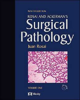 Rosai and Ackerman's Surgical Pathology: Expert Consult: Online and Print