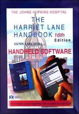 The Johns Hopkins Hospital, The Harriet Lane Handbook: Handheld Software (16th Edition)