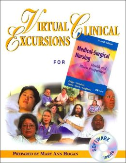 Virtual Clinical Excursions for Medical-Surgical Nursing: Health and Illness Perspectives