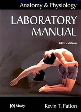 Anatomy & Physiology - Text/Laboratory Manual Package