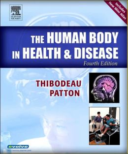 The Human Body in Health & Disease Softcover