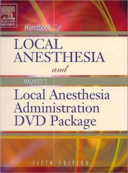 Handbook of Local Anesthesia - Text with Malamed's Local Anesthesia Administration DVD Package