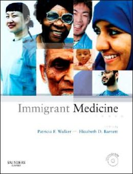 Immigrant Medicine: Text with CD-ROM