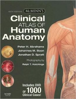 McMinn's Clinical Atlas of Human Anatomy with DVD