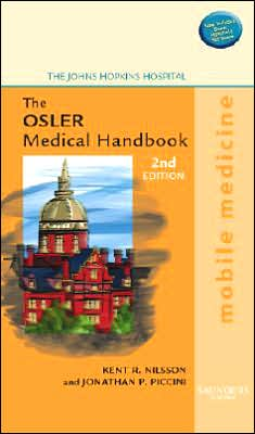 The Osler Medical Handbook: Mobile Medicine Series (Handbook with BONUS PocketConsult Handheld Software)
