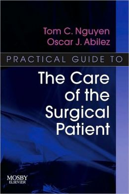 Practical Guide to the Care of the Surgical Patient: The Pocket Scalpel