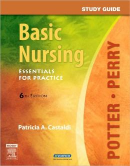 Study Guide for Basic Nursing: Essentials for Practice