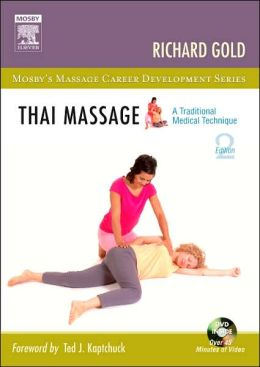 Thai Massage: A Traditional Medical Technique