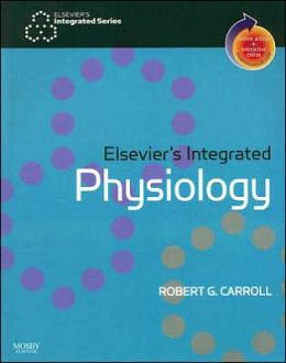 Elsevier's Integrated Physiology: With STUDENT CONSULT Online Access