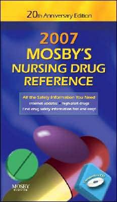 Mosby's 2007 Nursing Drug Reference