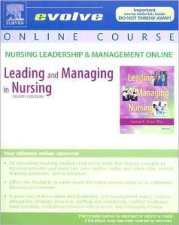 Nursing Leadership & Management Online for Leading and Managing in Nursing (User Guide and Access Code)