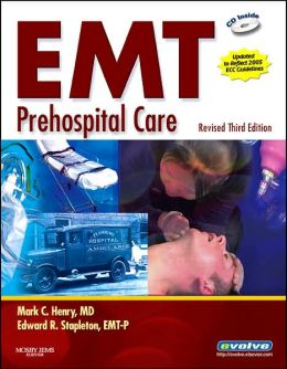 EMT Prehospital Care - Revised Reprint