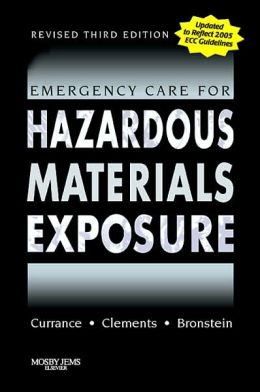 Emergency Care for Hazardous Materials Exposure - Revised Reprint