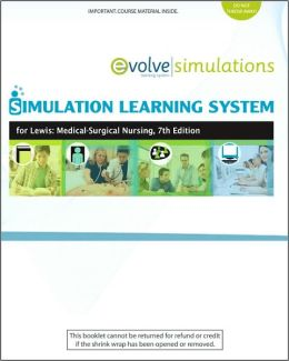 Simulation Learning System for Lewis et al: Medical-Surgical Nursing (User Guide and Access Code): Assessment and Management of Clinical Problems