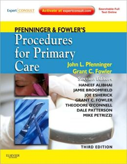 Pfenninger and Fowler's Procedures for Primary Care: Expert Consult - Online and Print