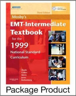 Mosby's EMT-Intermediate Textbook for 1999 National Standard Curriculum - Text and Workbook Package