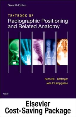 Mosby's Radiography Online: Anatomy and Positioning for Textbook of Radiographic Positioning & Related Anatomy (Text, User Guide, Access Code, Workbook Package)