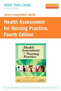 Health Assessment Online for Health Assessment for Nursing Practice, Version 2 (User Guide and Access Code)