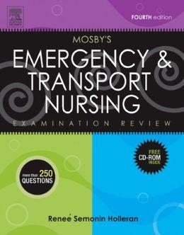 Mosby's Emergency & Transport Nursing Examination Review