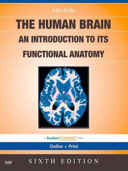 The Human Brain: with STUDENT CONSULT Online Access