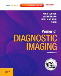 Primer of Diagnostic Imaging: Expert Consult- Online and Print