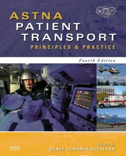 ASTNA Patient Transport: Principles and Practice