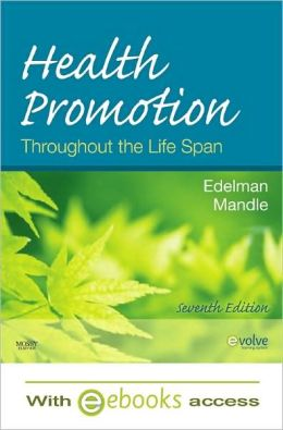 Health Promotion Throughout the Life Span - Text and E-Book Package