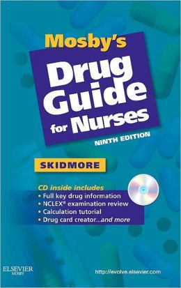 Drug Guide for Nurses 2008