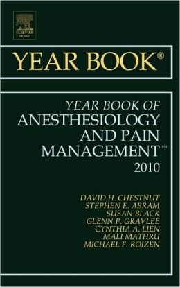 Year Book of Anesthesiology and Pain Management 2010