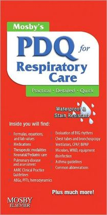 Mosby's PDQ for Respiratory Care
