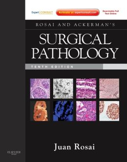 Rosai and Ackerman's Surgical Pathology - 2 Volume Set: Expert Consult: Online and Print