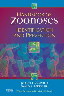 Handbook of Zoonoses: Identification and Prevention