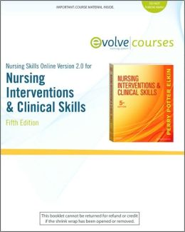 Nursing Skills Online Version 2.0 for Nursing Interventions & Clinical Skills