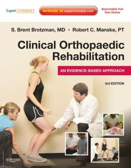 Clinical Orthopaedic Rehabilitation: An Evidence-Based Approach - Expert Consult