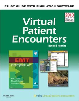 Virtual Patient Encounters for EMT Prehospital Care - Revised Reprint