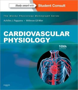 Cardiovascular Physiology: Mosby Physiology Monograph Series (with Student Consult Online Access)