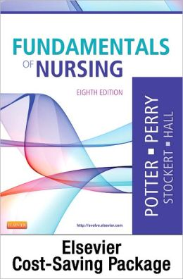 Fundamentals of Nursing - Text and Clinical Companion Package