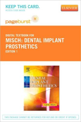 Dental Implant Prosthetics - Pageburst Digital Book (Retail Access Card)