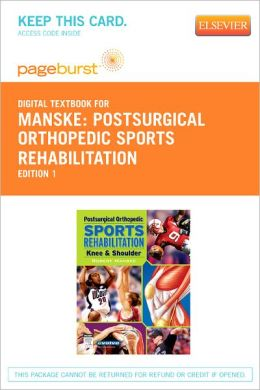 Postsurgical Orthopedic Sports Rehabilitation - Pageburst Digital Book (Retail Access Card): Knee & Shoulder