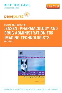 Pharmacology and Drug Administration for Imaging Technologists - Pageburst Digital Book (Retail Access Card)