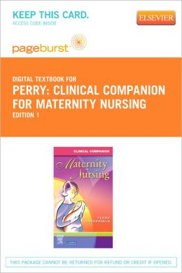 Clinical Companion for Maternity Nursing - Pageburst Digital Book (Retail Access Card)