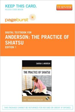 The Practice of Shiatsu - Pageburst Digital Book (Retail Access Card)