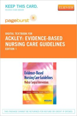 Evidence-Based Nursing Care Guidelines - Pageburst Digital Book (Retail Access Card): Medical-Surgical Interventions