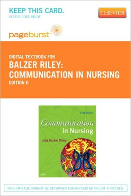 Communication in Nursing - Pageburst Digital Book (Retail Access Card)