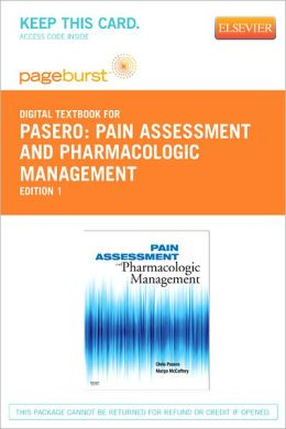 Pain Assessment and Pharmacologic Management - Pageburst Digital Book (Retail Access Card)